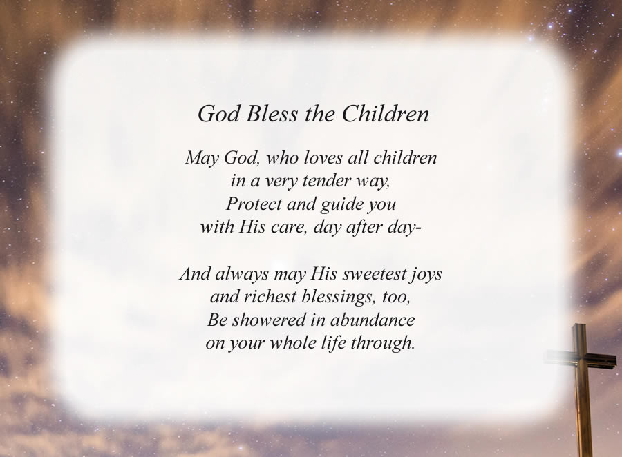 God Bless The Children poem with the Cross and Night Sky background