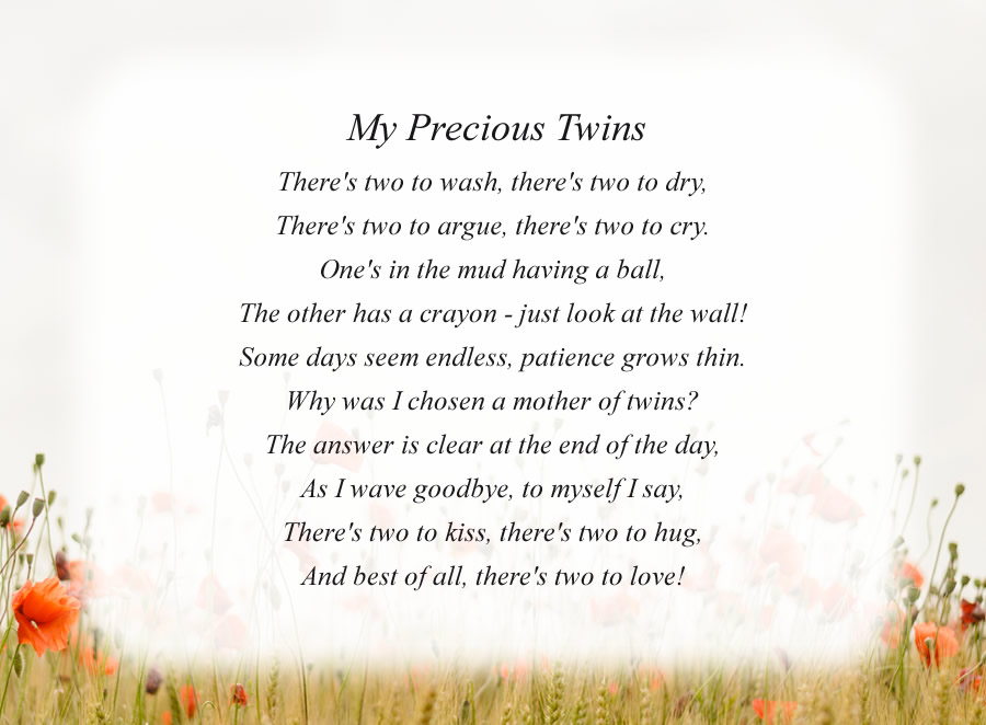 My Precious Twins poem with the Morning Flowers background
