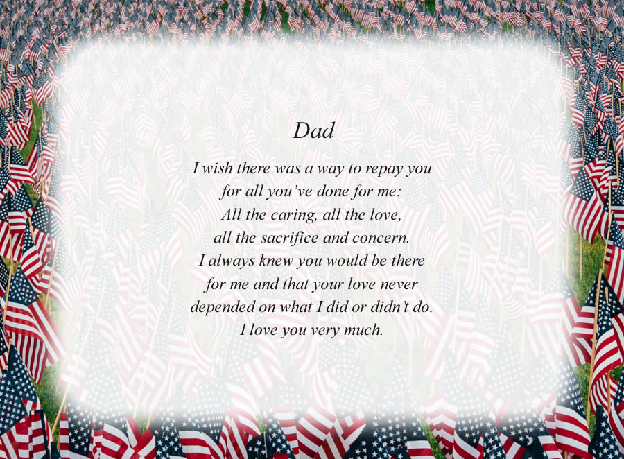 Dad(6) poem with the American Flags background
