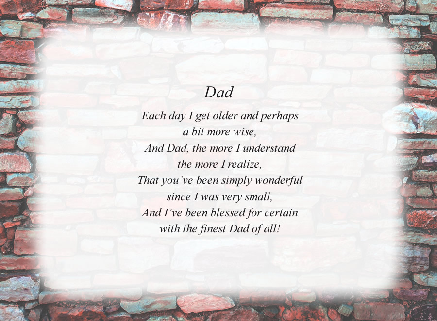 Dad(8) poem with the Colored Brick Wall background