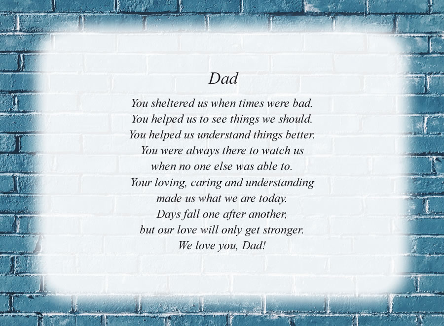 Dad poem with the Blue Brick Wall background