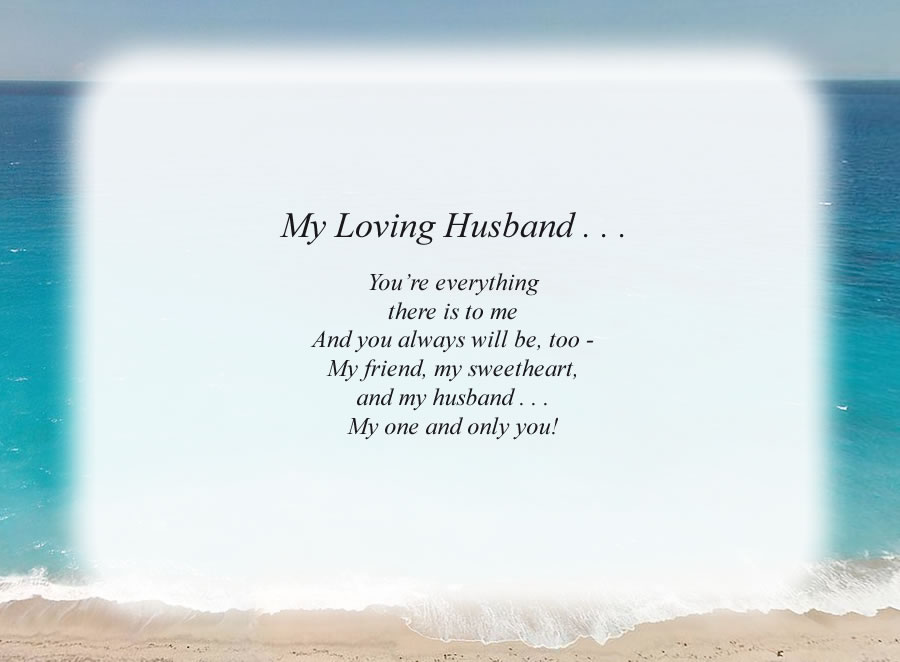 My Loving Husband . . .(2) poem with the Beach background