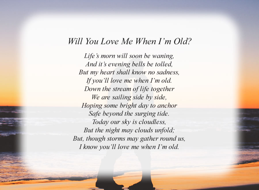 Will You Love Me When I'm Old? poem with the Lovers background