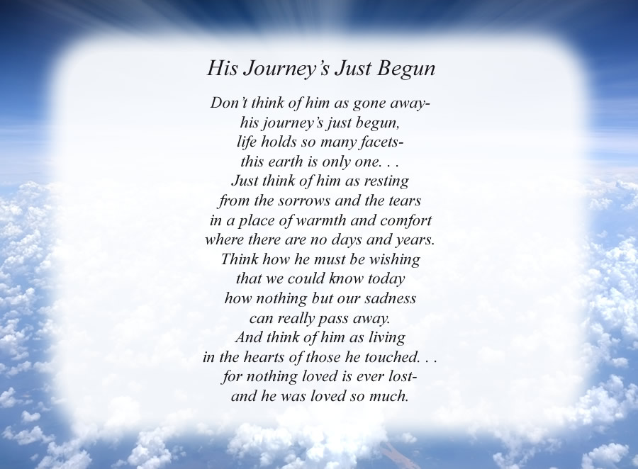 His Journey's Just Begun poem with the Clouds and Rays background