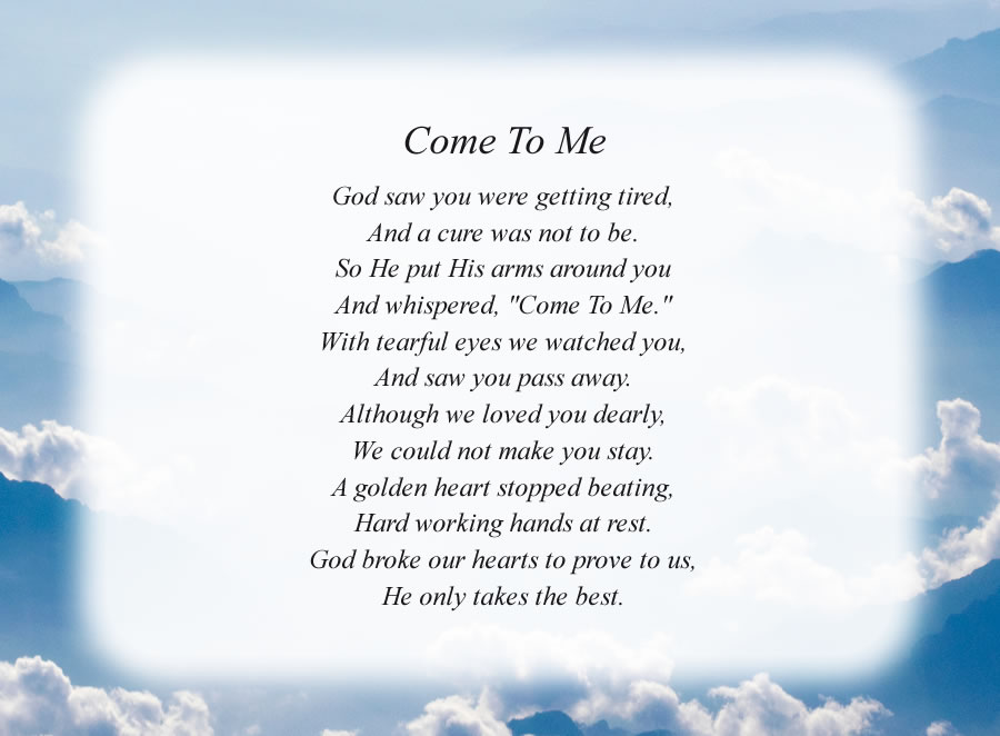 Come To Me poem with the Mountain and Clouds background