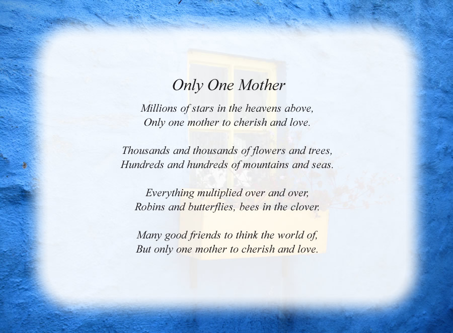 Only One Mother poem with the Blue Wall background