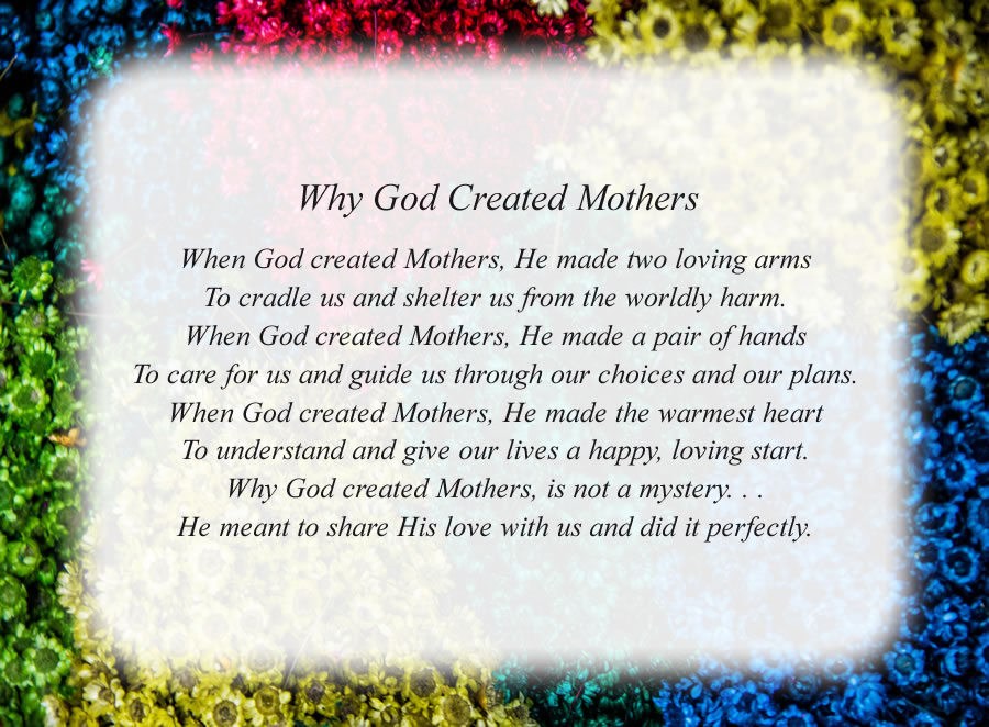 Why God Created Mothers poem with the Colorful Flowers background
