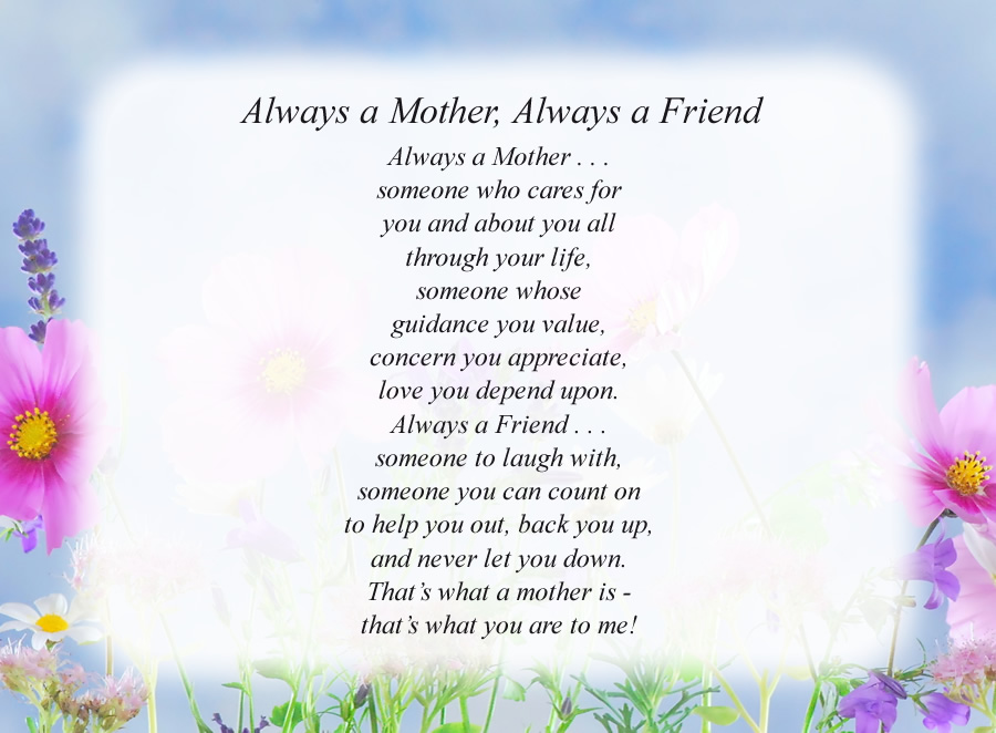 Always a Mother, Always a Friend poem with the Flowers and Sky background