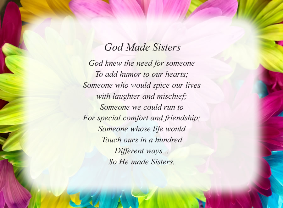 God Made Sisters poem with the Flowers background
